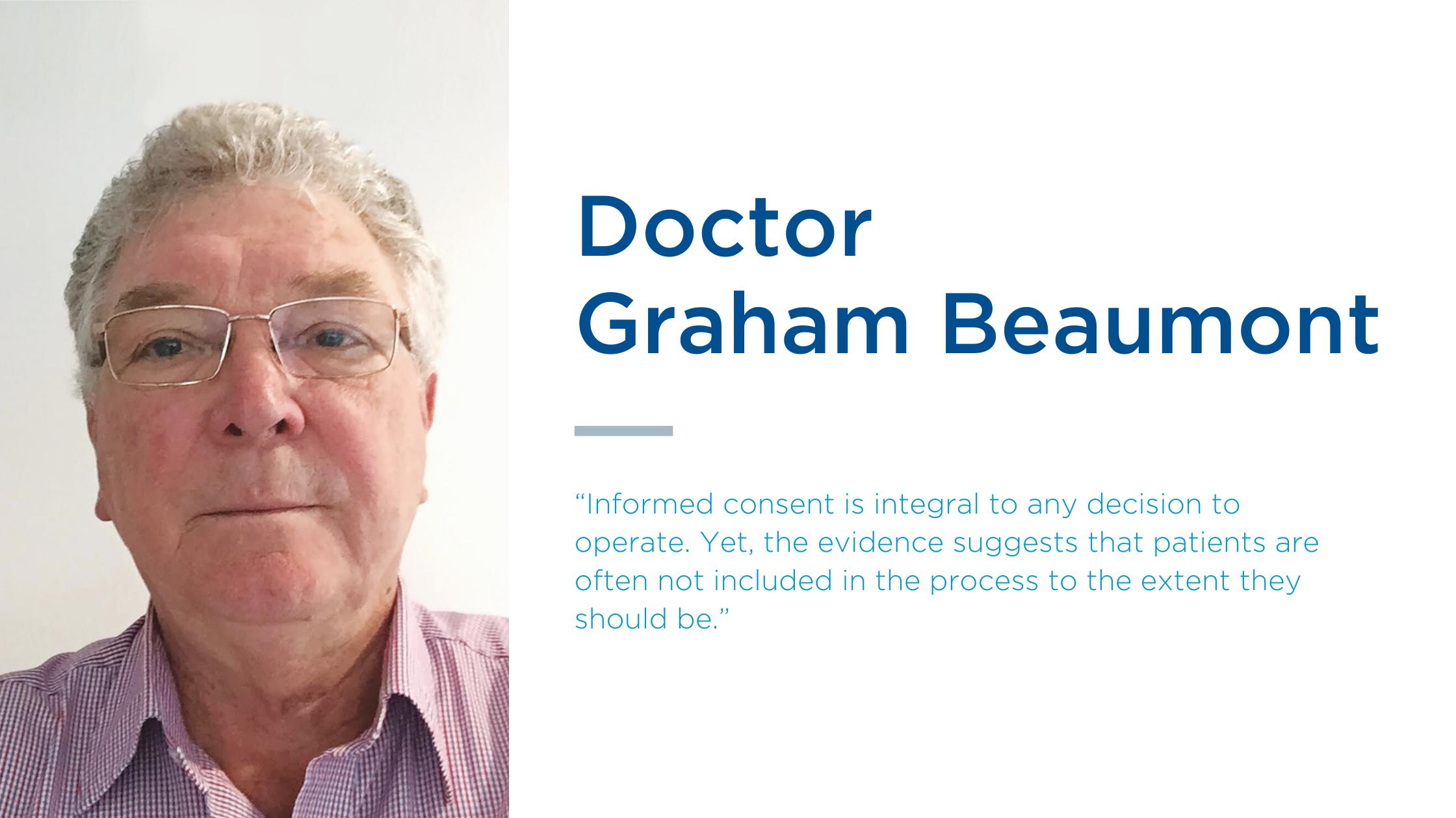Dr Graham Beaumont explains how to gain informed patient consent to minimise risk